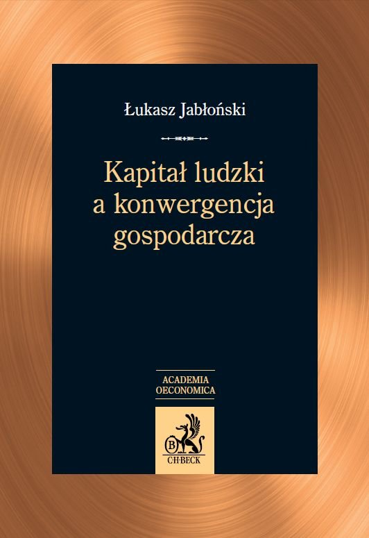Kapitał ludzki a konwergencja gospodarcza - Ebook (Książka PDF) do pobrania w formacie PDF