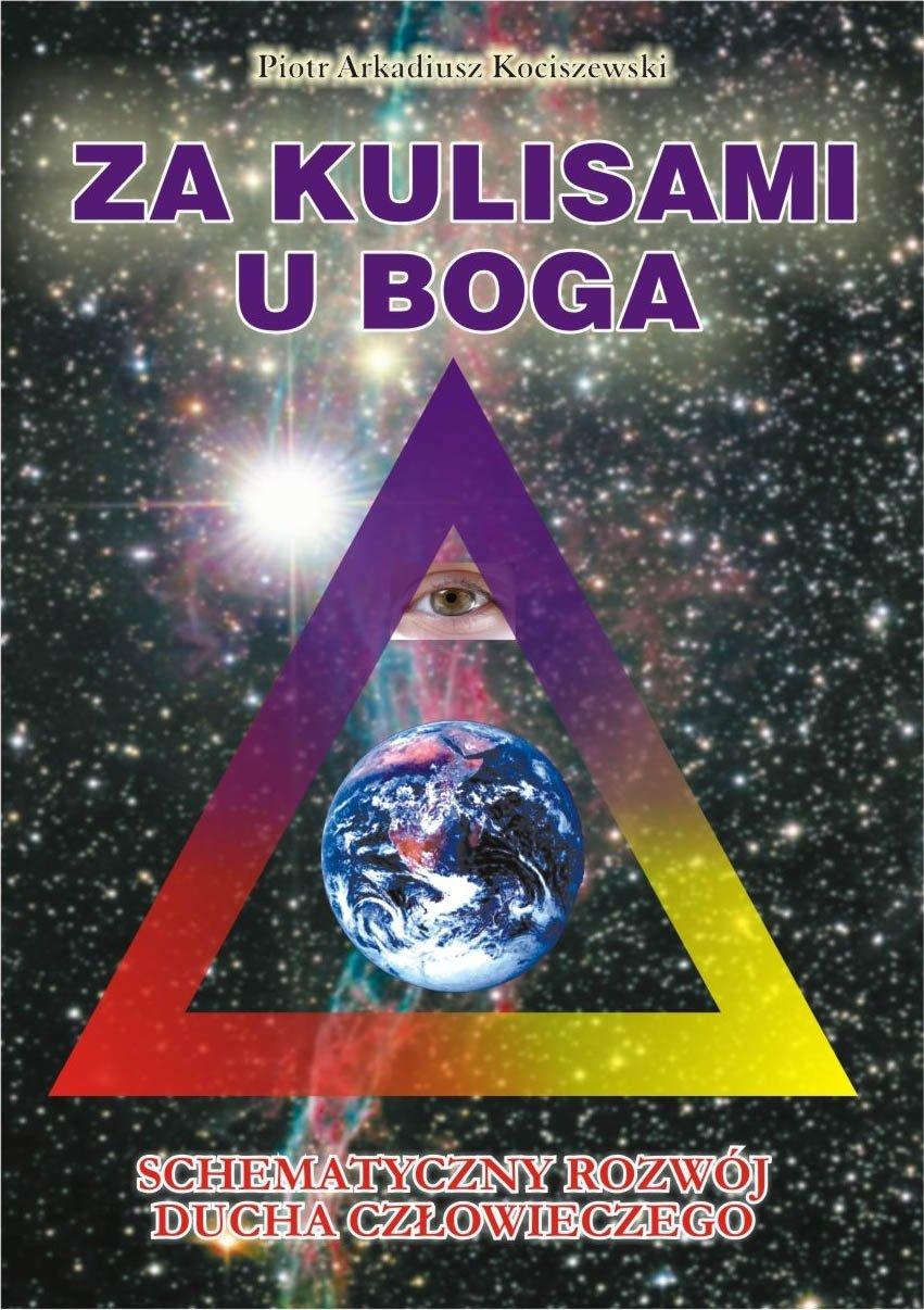 Za kulisami u Boga. Schematyczny rozwój ducha człowieczego - Ebook (Książka na Kindle) do pobrania w formacie MOBI