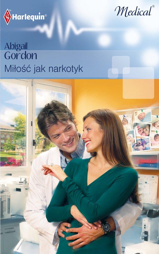 Miłość jak narkotyk - Ebook (Książka EPUB) do pobrania w formacie EPUB