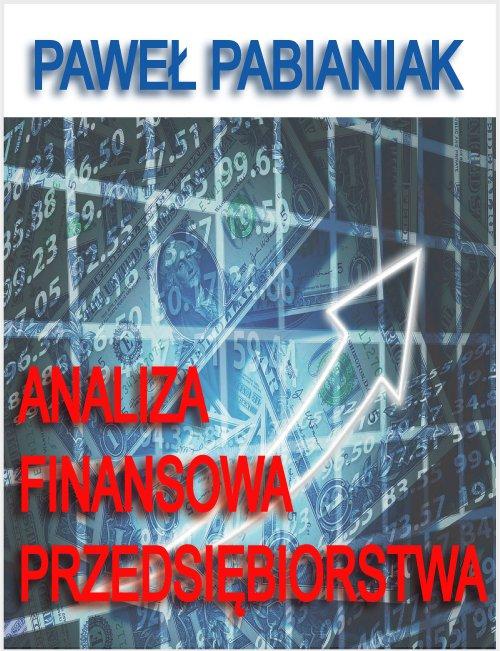 Analiza Finansowa Przedsiębiorstwa - Ebook (Książka PDF) do pobrania w formacie PDF