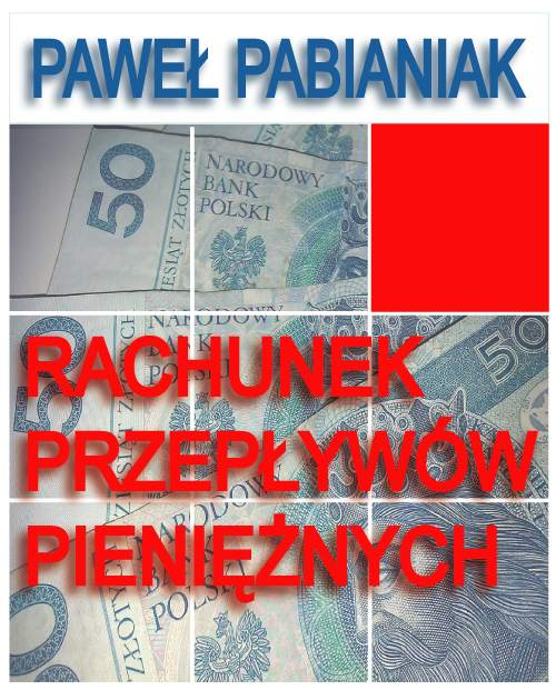 Rachunek Przepływów Pieniężnych - Ebook (Książka PDF) do pobrania w formacie PDF