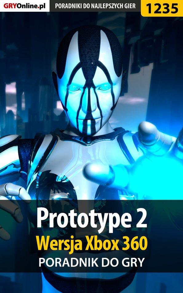 Prototype 2 - Xbox 360 - poradnik do gry - Ebook (Książka PDF) do pobrania w formacie PDF