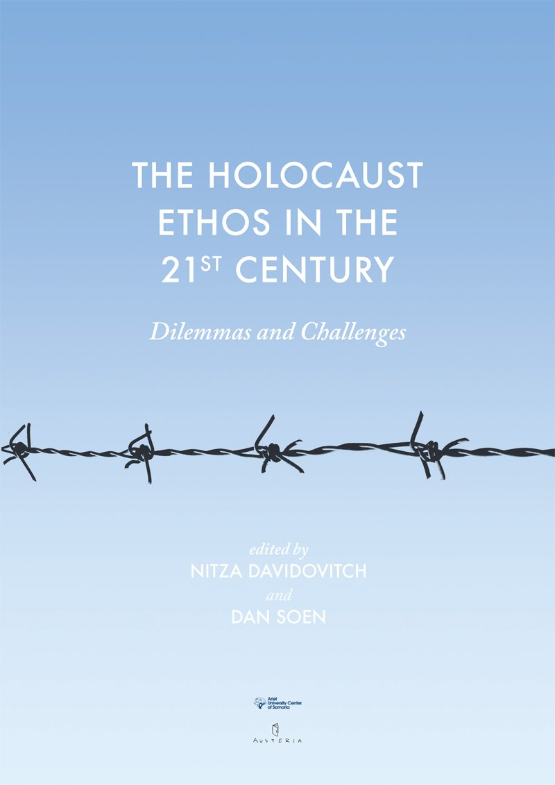 The Holocaust Ethos in the 21st Century. Dilemmas and Challenges - Ebook (Książka PDF) do pobrania w formacie PDF