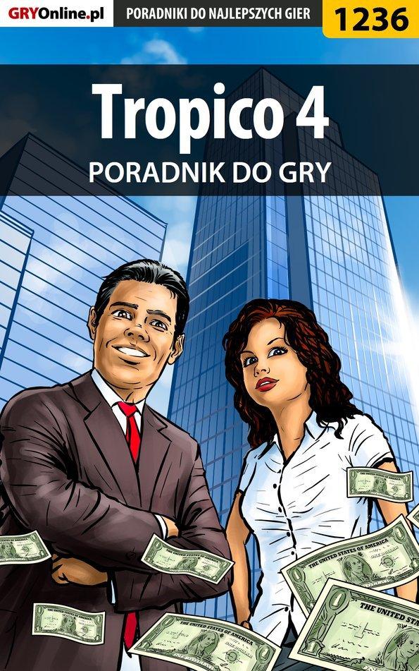 Tropico 4 - poradnik do gry - Ebook (Książka PDF) do pobrania w formacie PDF