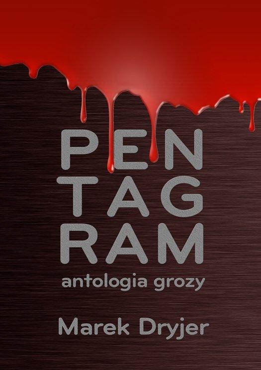 Pentagram. Antologia grozy - Ebook (Książka EPUB) do pobrania w formacie EPUB