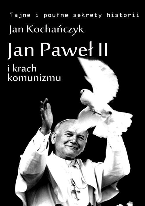 Jan Paweł II i krach komunizmu - Ebook (Książka na Kindle) do pobrania w formacie MOBI