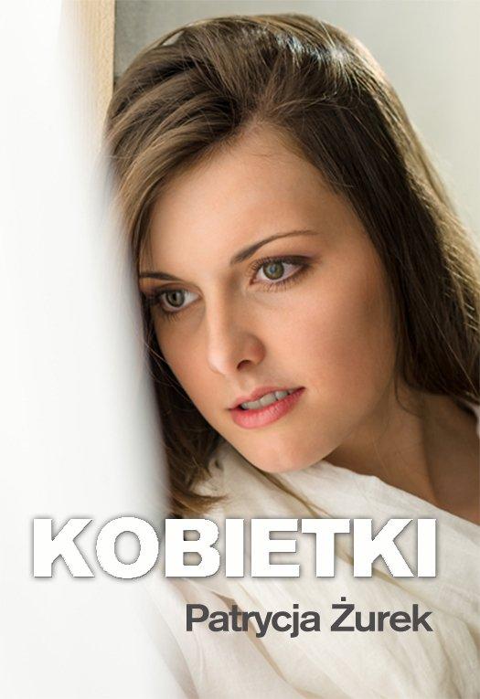 Kobietki - Ebook (Książka EPUB) do pobrania w formacie EPUB