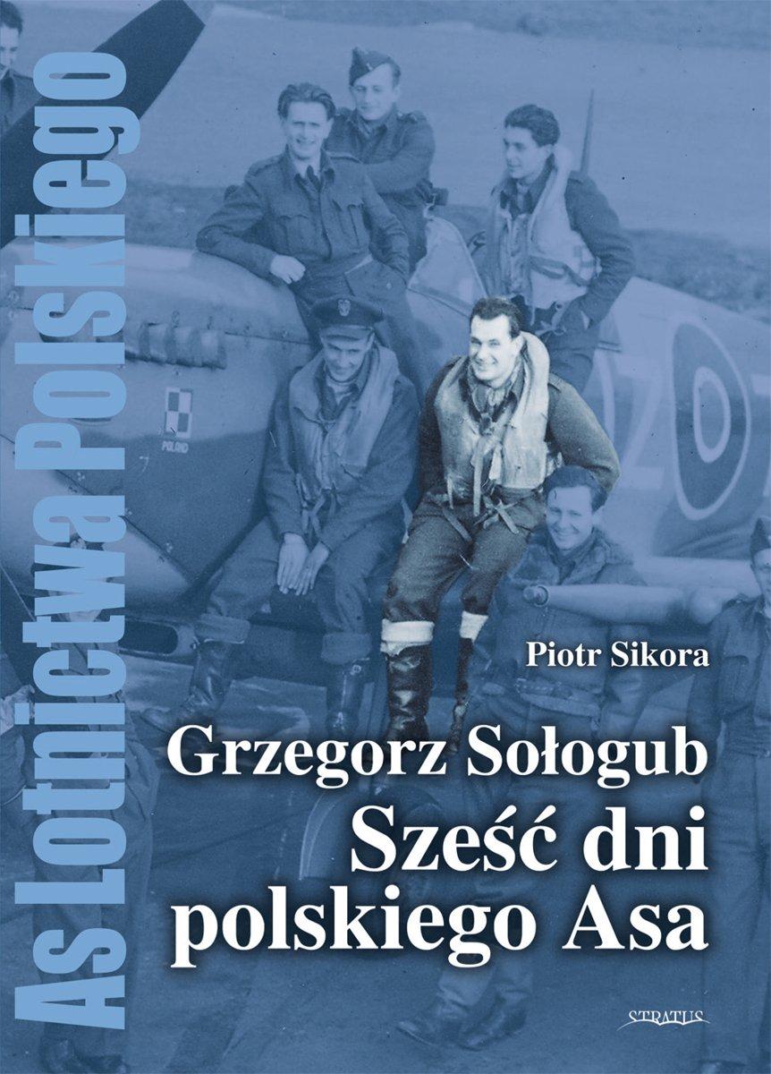 Grzegorz Sołogub - Sześć dni polskiego ASA - Ebook (Książka na Kindle) do pobrania w formacie MOBI
