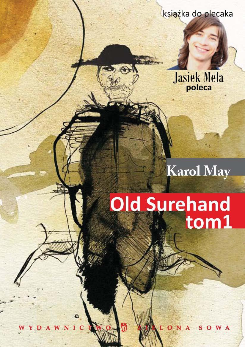 Old Surehand.  Tom I - Ebook (Książka na Kindle) do pobrania w formacie MOBI
