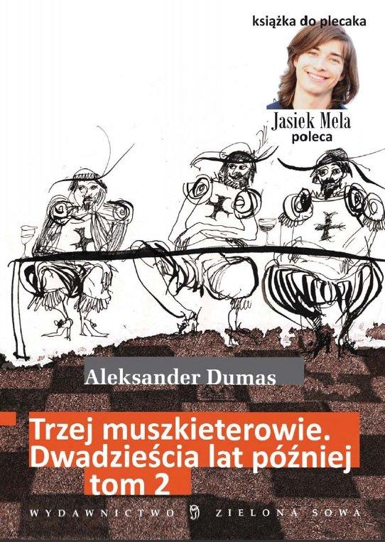 Trzej muszkieterowie. 20 lat później. Tom II - Ebook (Książka na Kindle) do pobrania w formacie MOBI