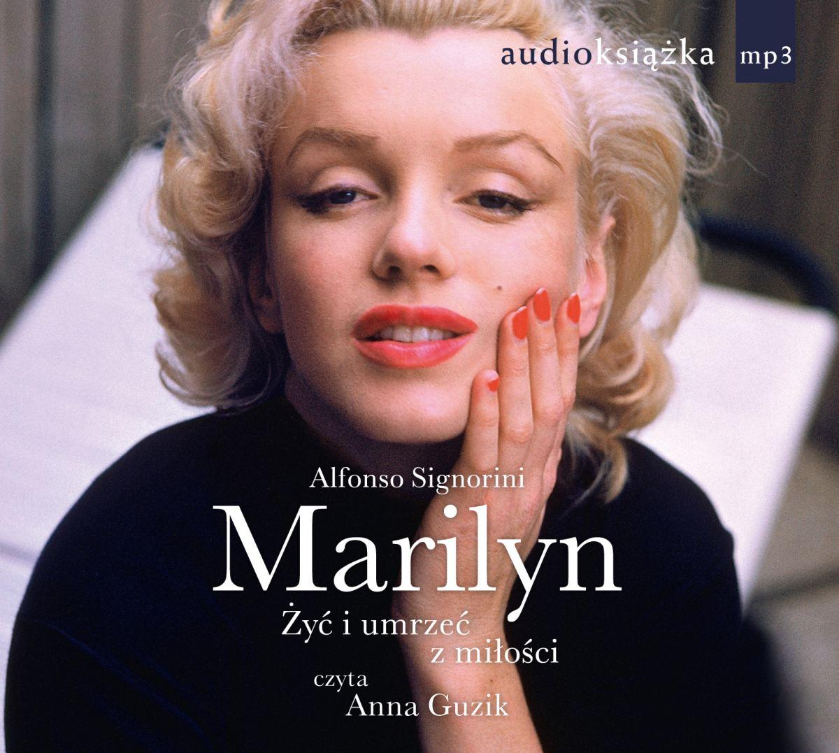 Marilyn. Żyć i umrzeć z miłości - Audiobook (Książka audio MP3) do pobrania w całości w archiwum ZIP