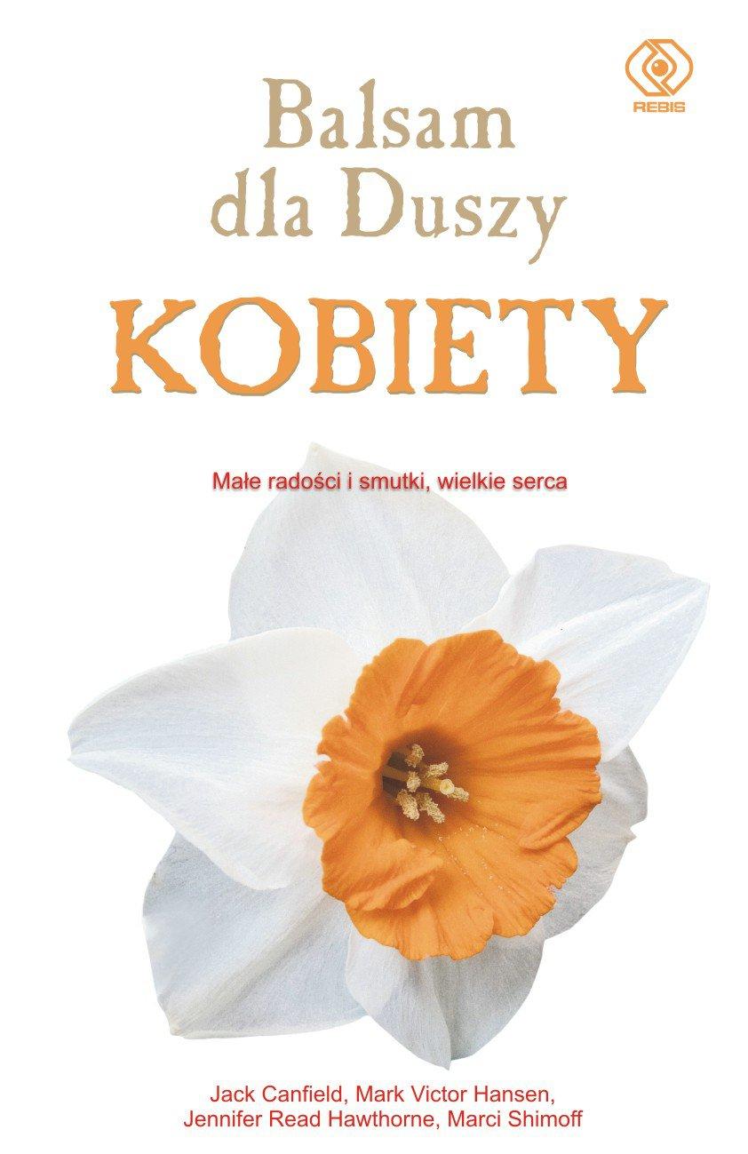 Balsam dla duszy kobiety - Ebook (Książka na Kindle) do pobrania w formacie MOBI