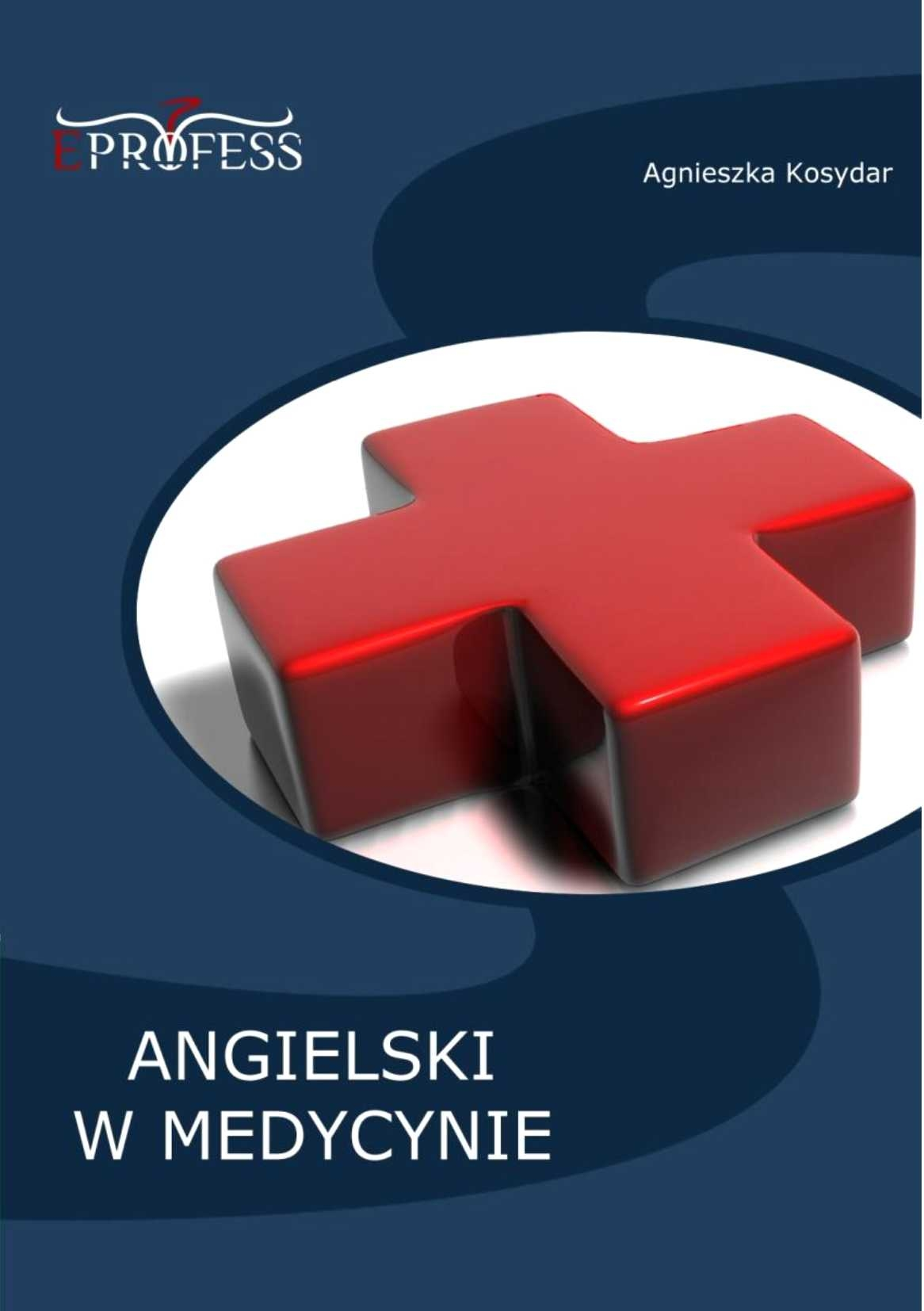 Angielski w Medycynie - Ebook (Książka na Kindle) do pobrania w formacie MOBI