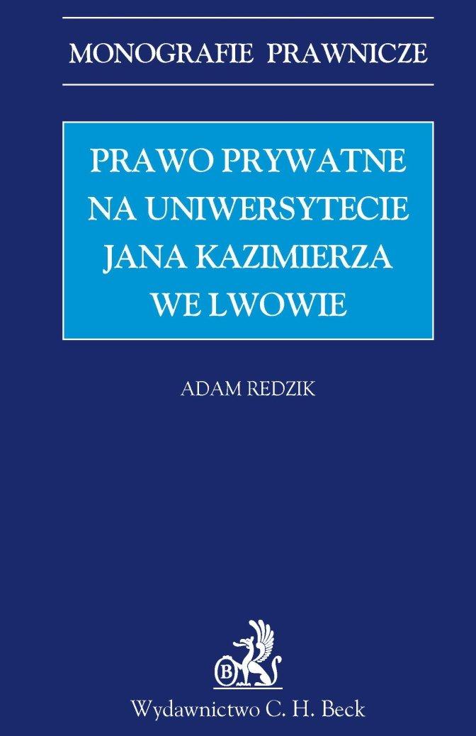 Prawo prywatne na Uniwersytecie Jana Kazimierza we Lwowie - Ebook (Książka PDF) do pobrania w formacie PDF