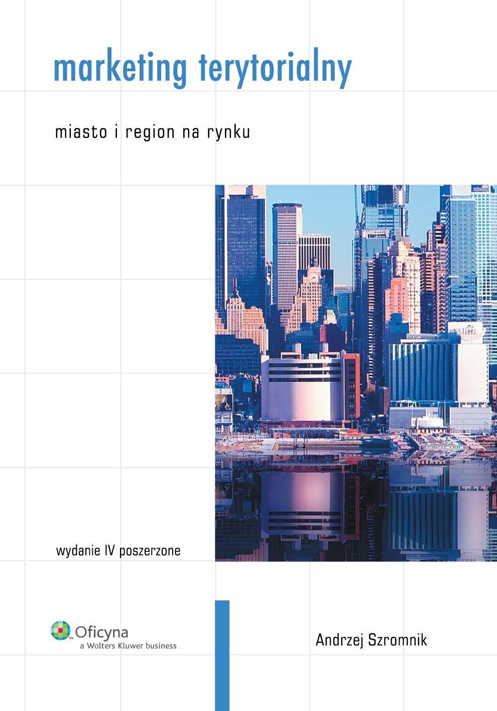 Marketing terytorialny. Miasto i region na rynku - Ebook (Książka PDF) do pobrania w formacie PDF