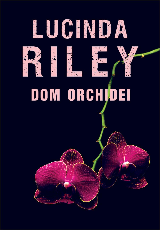 Dom orchidei - Ebook (Książka na Kindle) do pobrania w formacie MOBI