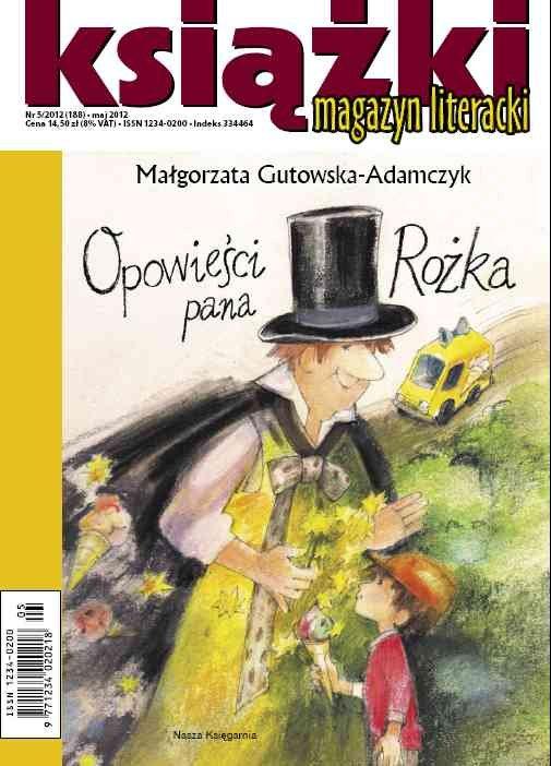 Magazyn Literacki KSIĄŻKI - nr 5/2012 (188) - Ebook (Książka PDF) do pobrania w formacie PDF