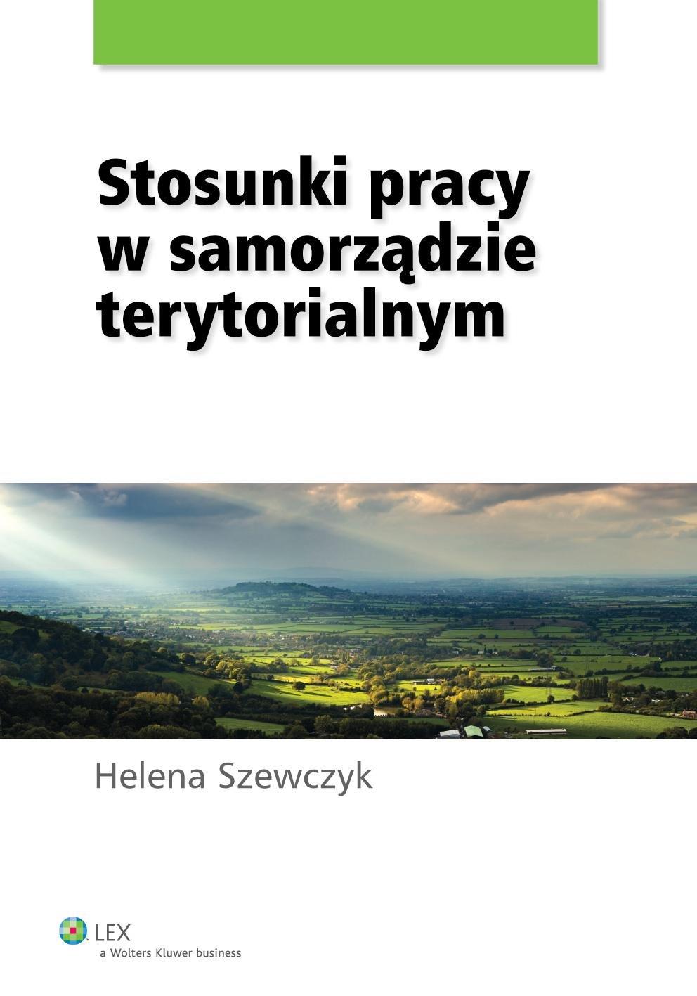 Stosunki pracy w samorządzie terytorialnym - Ebook (Książka PDF) do pobrania w formacie PDF