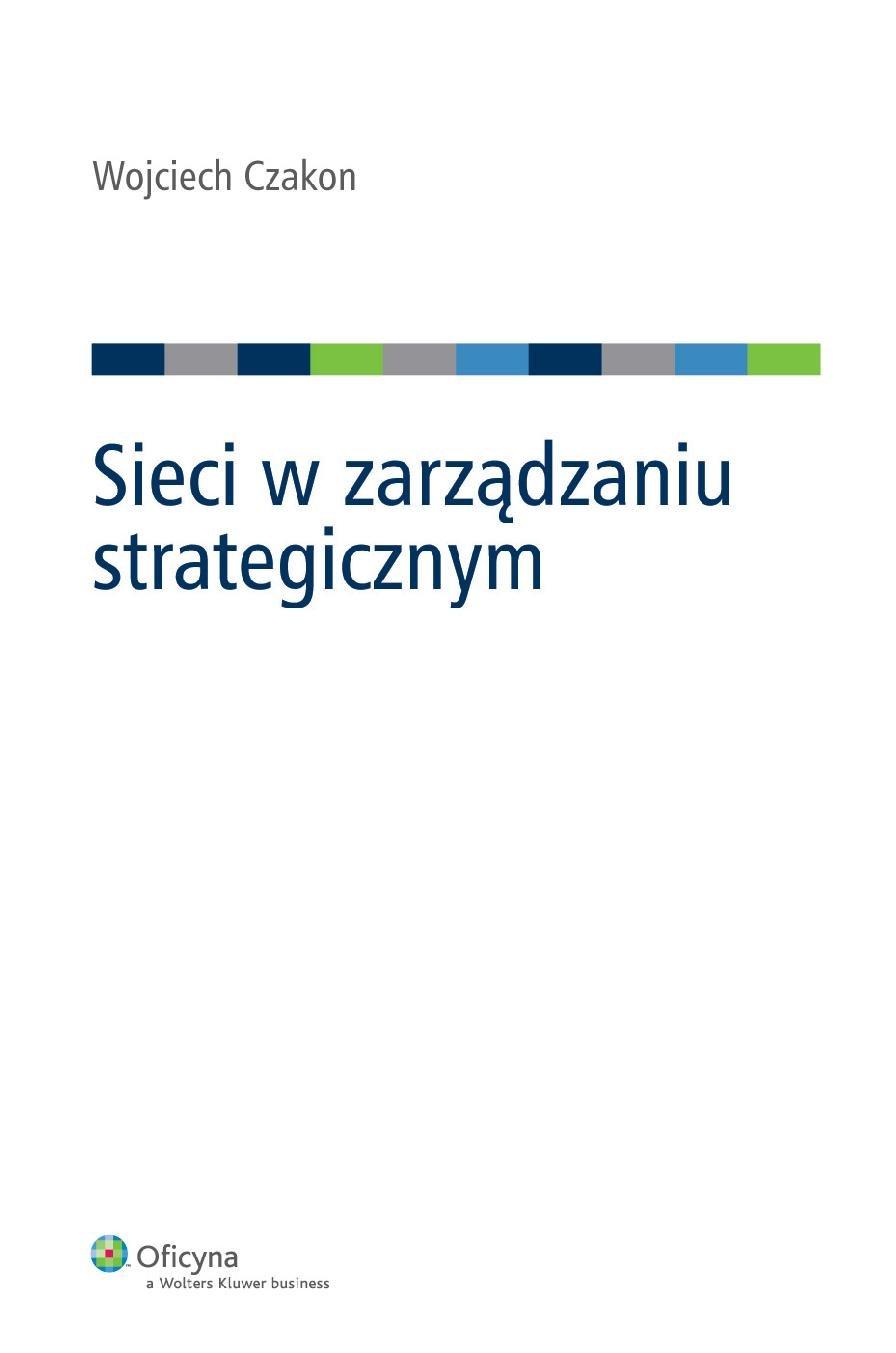 Sieci w zarządzaniu strategicznym - Ebook (Książka PDF) do pobrania w formacie PDF
