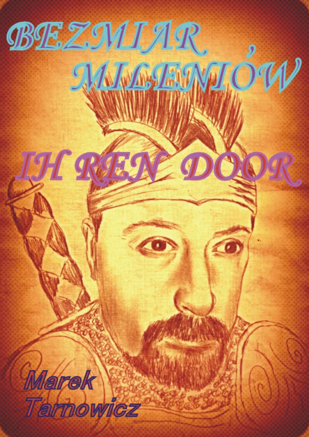 Bezmiar Mileniów. Ih Ren door - Ebook (Książka EPUB) do pobrania w formacie EPUB