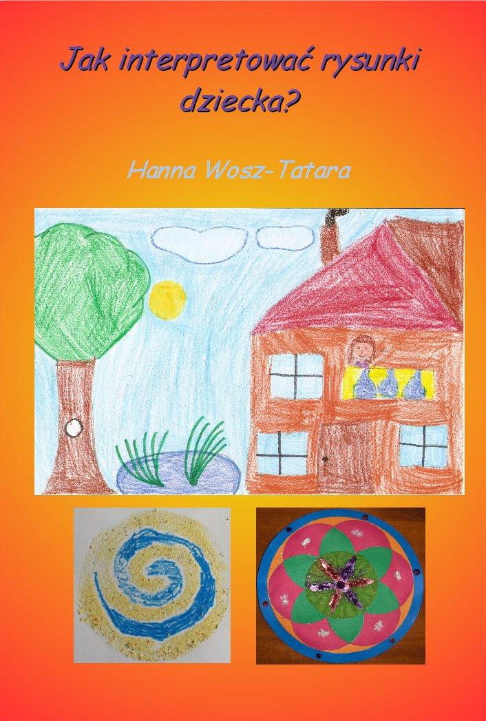 Jak interpretować rysunki dziecka? - Ebook (Książka na Kindle) do pobrania w formacie MOBI