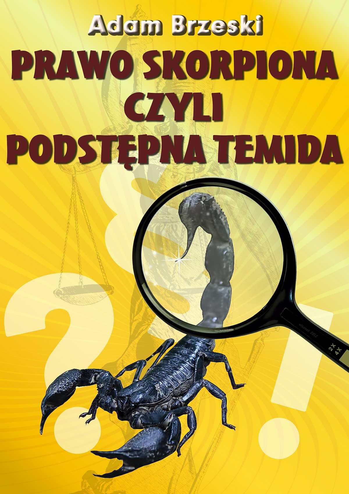 Prawo Skorpiona czyli podstępna Temida - Ebook (Książka na Kindle) do pobrania w formacie MOBI