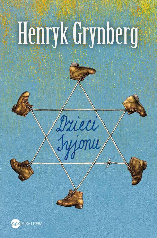 Dzieci Syjonu - Henryk Grynberg