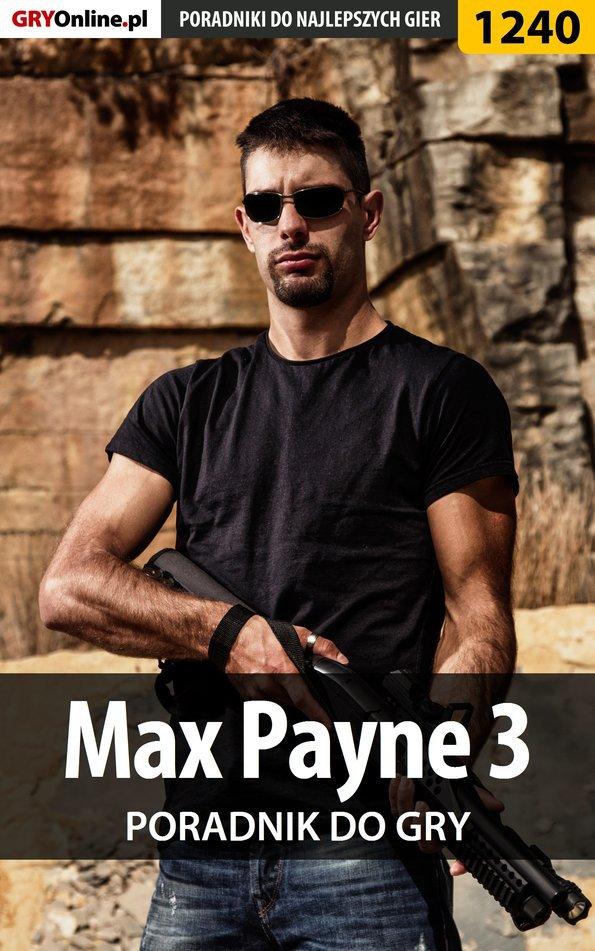 Max Payne 3 - poradnik do gry - Ebook (Książka PDF) do pobrania w formacie PDF