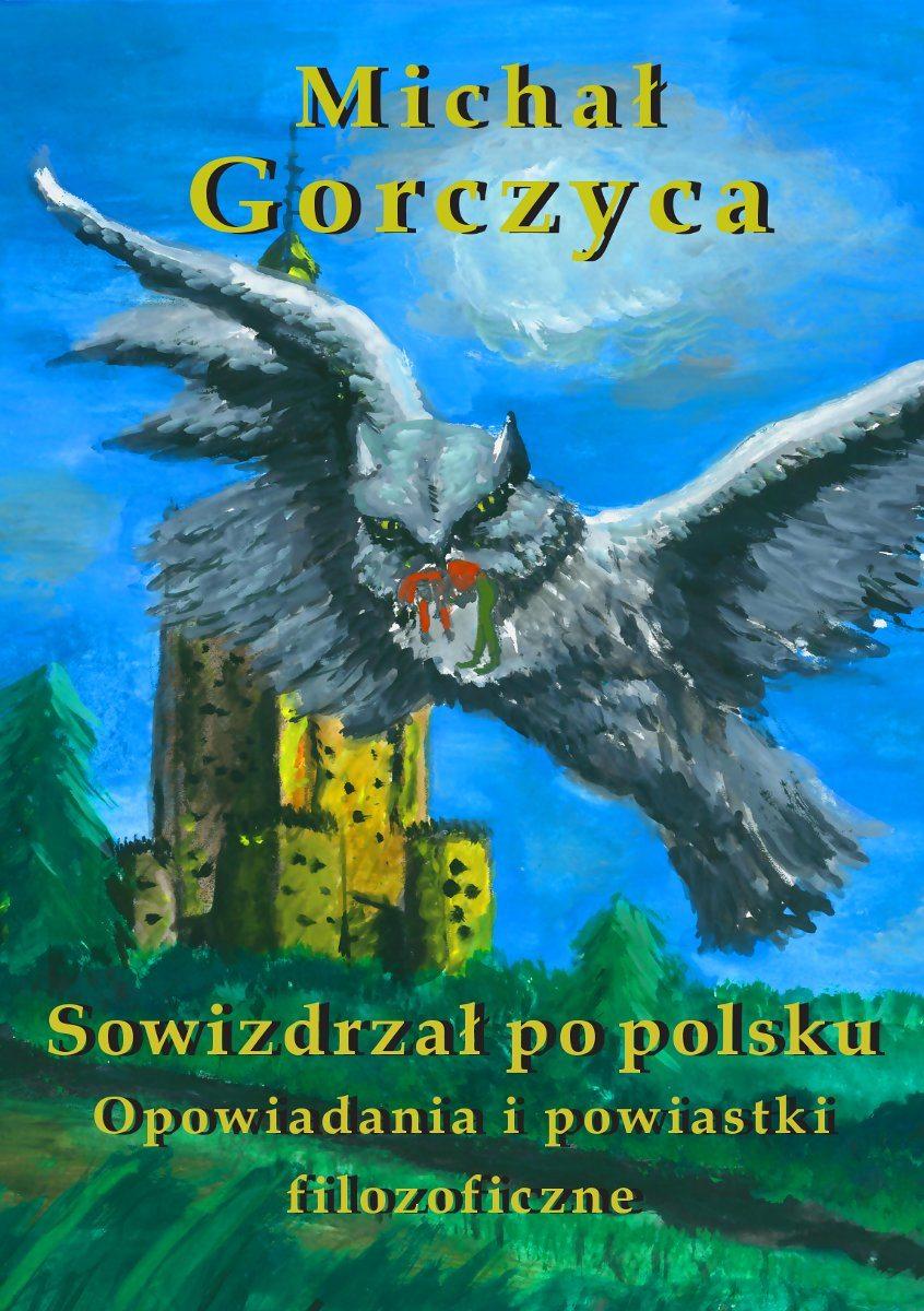 Sowizdrzał po polsku. Opowiadania i powiastki filozoficzne - Ebook (Książka EPUB) do pobrania w formacie EPUB