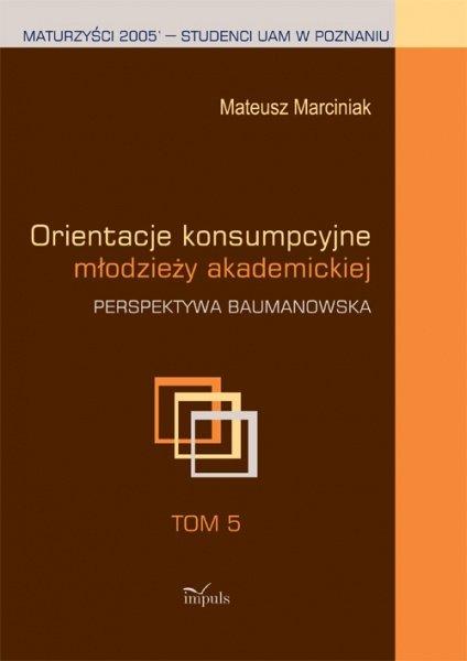 Orientacje konsumpcyjne młodzieży akademickiej - Ebook (Książka PDF) do pobrania w formacie PDF