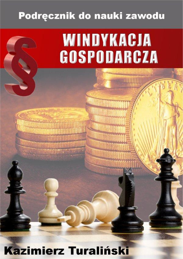 Windykacja gospodarcza. Podręcznik do nauki zawodu - Ebook (Książka na Kindle) do pobrania w formacie MOBI