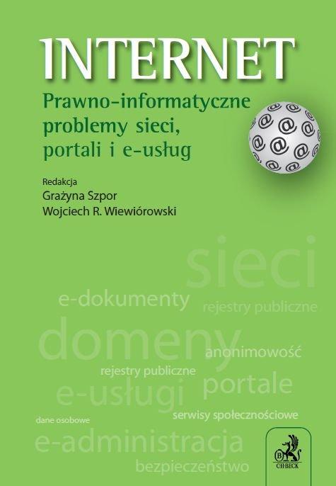 Internet. Prawno-informatyczne problemy sieci, portali i e-usług - Ebook (Książka PDF) do pobrania w formacie PDF