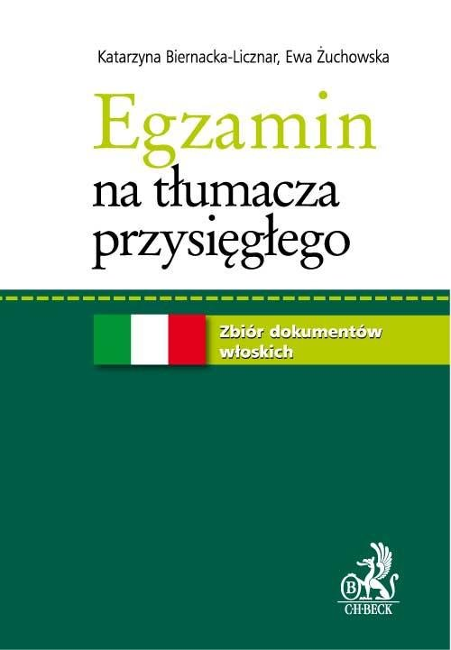 Egzamin na tłumacza przysięgłego. Zbiór dokumentów włoskich - Ebook (Książka PDF) do pobrania w formacie PDF