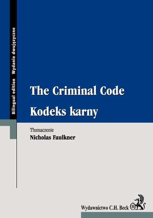 Kodeks karny. The Criminal Code - Ebook (Książka PDF) do pobrania w formacie PDF