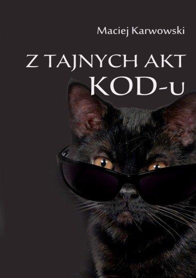 Z tajnych akt KOD-u - Ebook (Książka EPUB) do pobrania w formacie EPUB