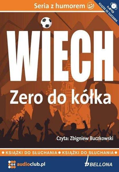 Zero do kółka - Audiobook (Książka audio MP3) do pobrania w całości w archiwum ZIP