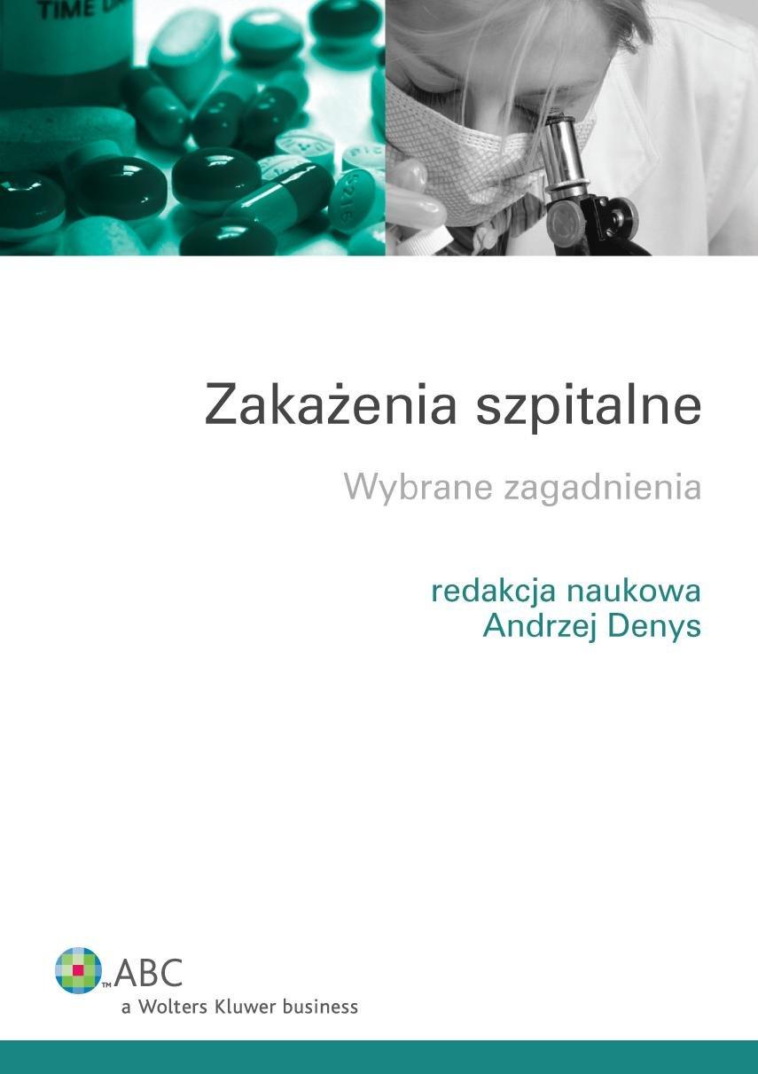 Zakażenia szpitalne. Wybrane zagadnienia - Ebook (Książka PDF) do pobrania w formacie PDF