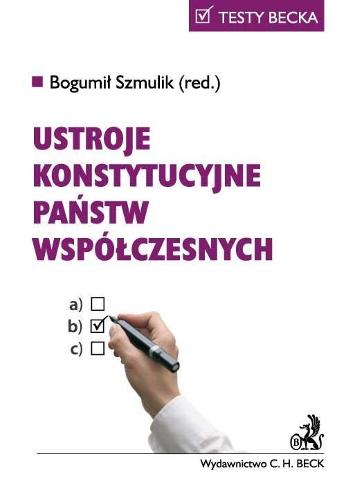 Ustroje konstytucyjne państw współczesnych - Ebook (Książka PDF) do pobrania w formacie PDF
