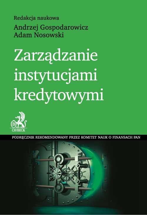 Zarządzanie instytucjami kredytowymi - Ebook (Książka PDF) do pobrania w formacie PDF