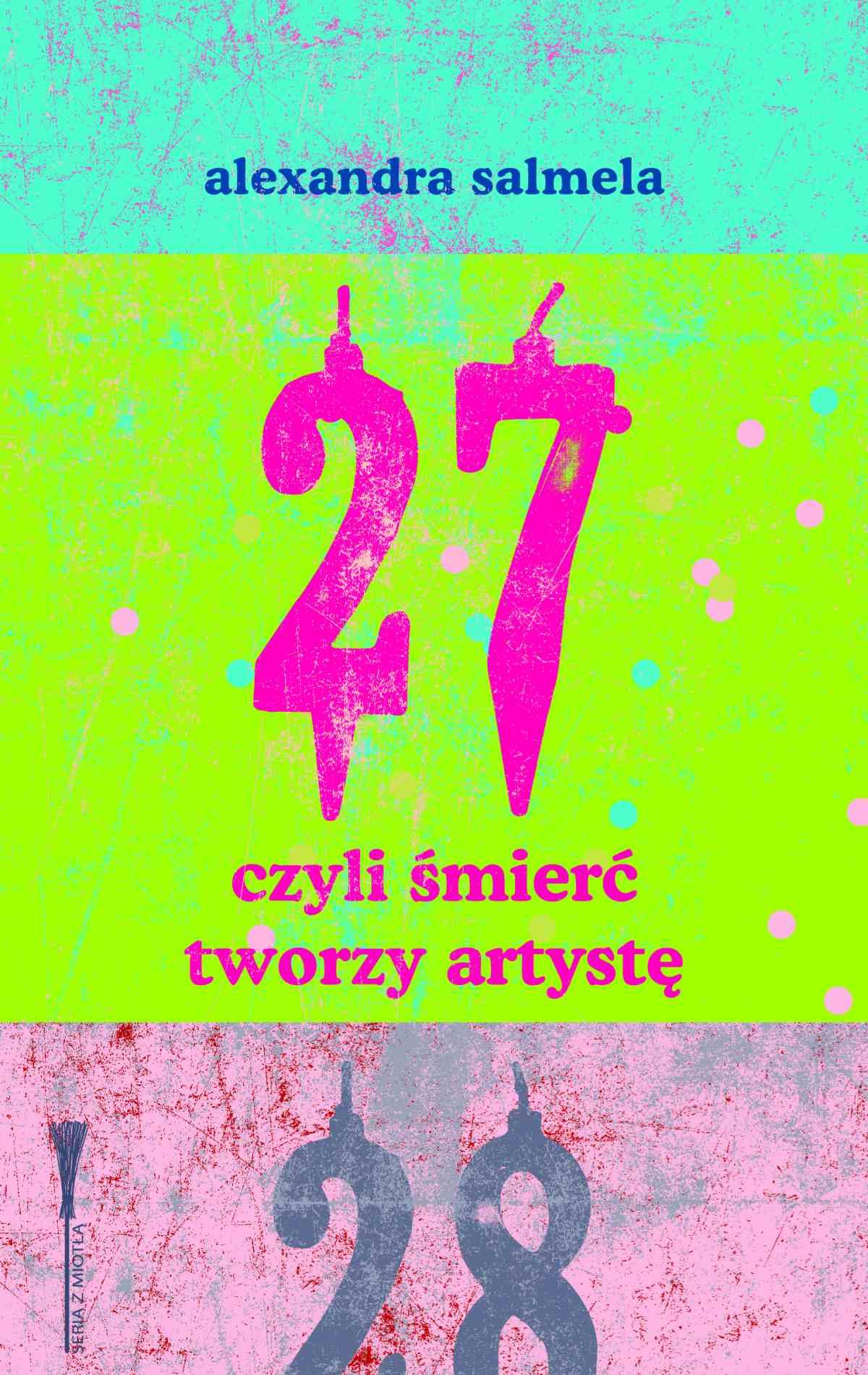 27, czyli śmierć tworzy artystę - Ebook (Książka EPUB) do pobrania w formacie EPUB