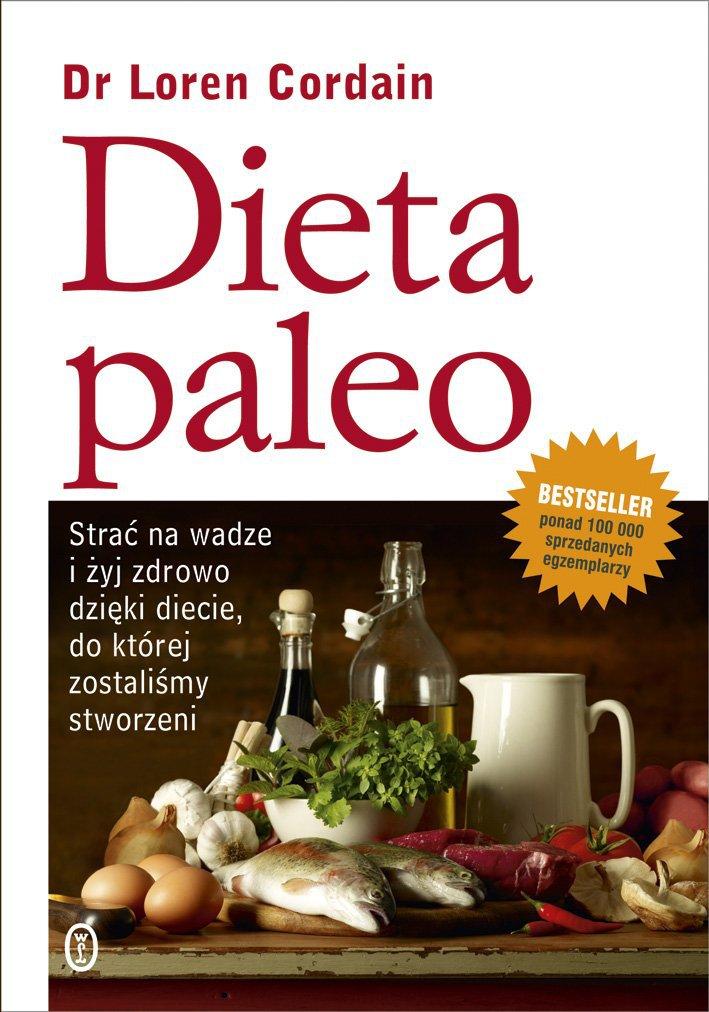 Dieta paleo. Strać na wadze i żyj zdrowo dzięki diecie, do której zostaliśmy stworzeni - Ebook (Książka na Kindle) do pobrania w formacie MOBI