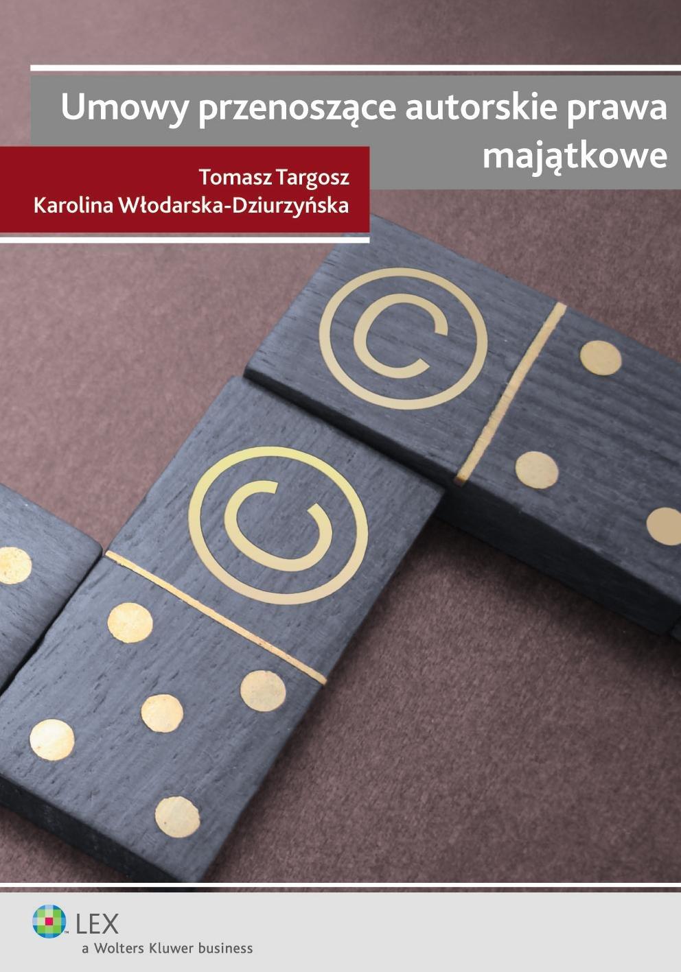 Umowy przenoszące autorskie prawa majątkowe - Ebook (Książka PDF) do pobrania w formacie PDF