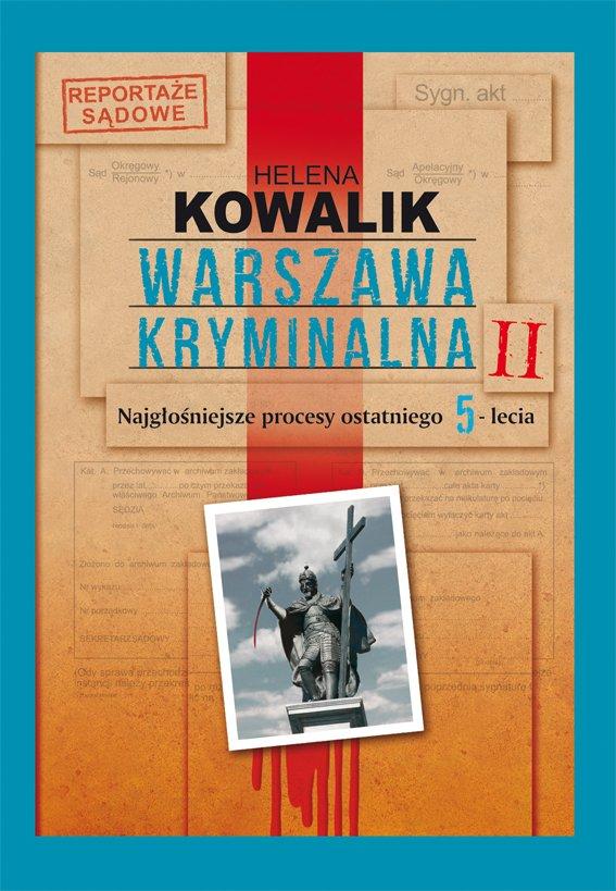 Warszawa kryminalna. Tom 2 - Ebook (Książka EPUB) do pobrania w formacie EPUB