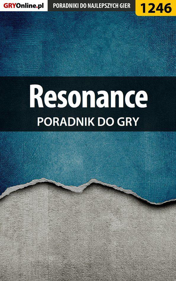Resonance - poradnik do gry - Ebook (Książka PDF) do pobrania w formacie PDF
