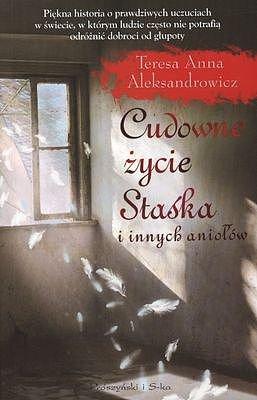 Cudowne życie Staśka i innych aniołów - Ebook (Książka na Kindle) do pobrania w formacie MOBI