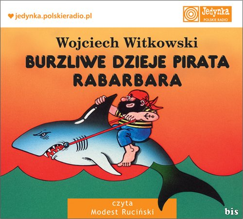 Burzliwe dzieje pirata Rabarbara - Audiobook (Książka audio MP3) do pobrania w całości w archiwum ZIP