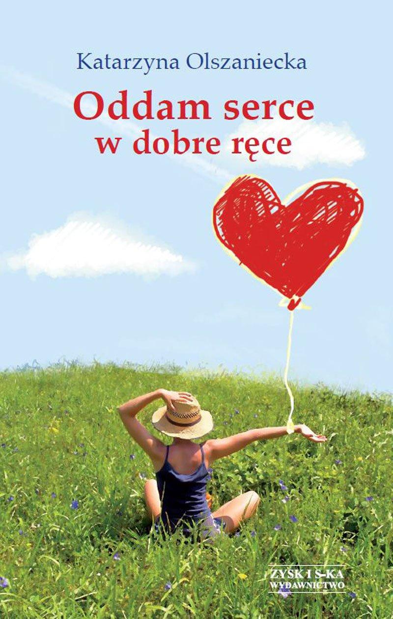 Oddam serce w dobre ręce - Ebook (Książka na Kindle) do pobrania w formacie MOBI
