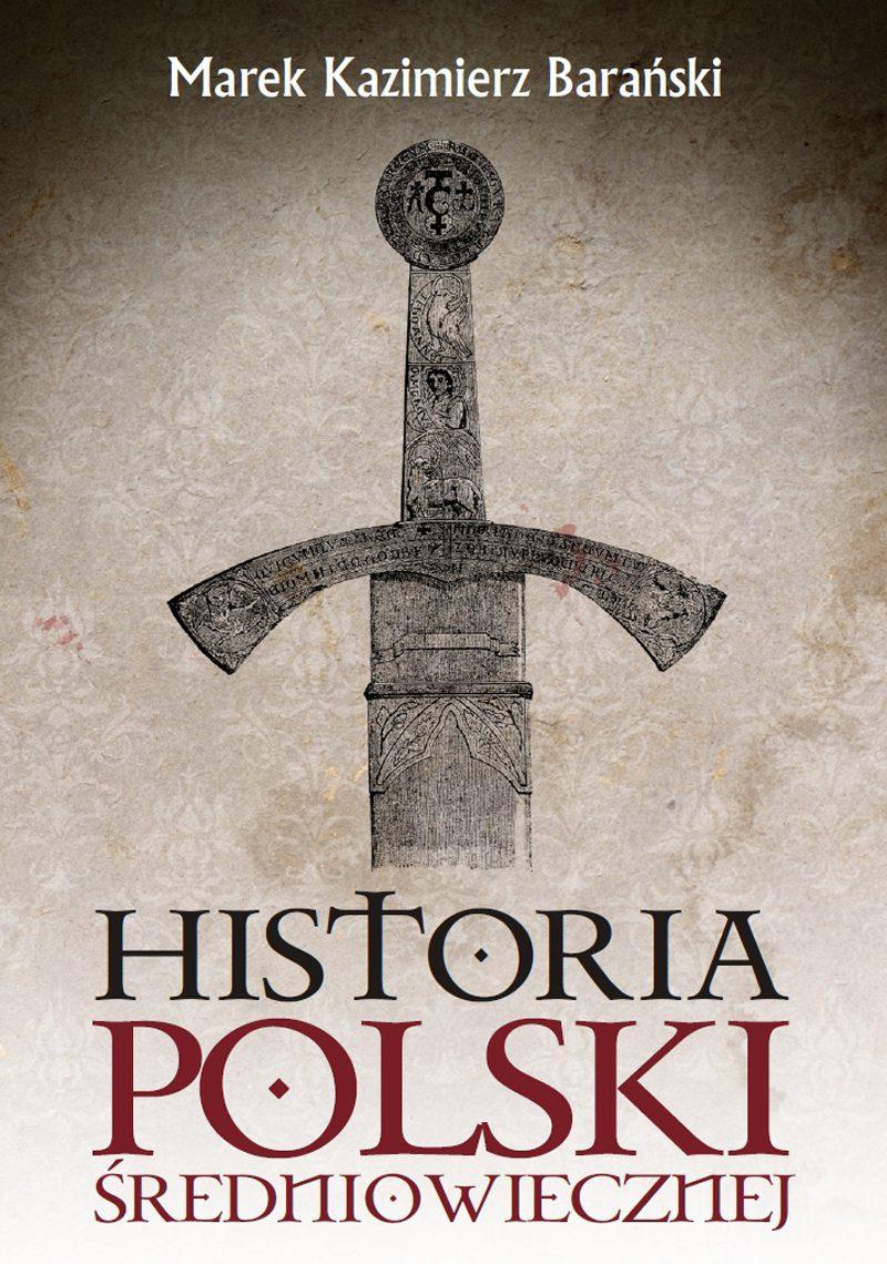Historia Polski średniowiecznej - Ebook (Książka na Kindle) do pobrania w formacie MOBI