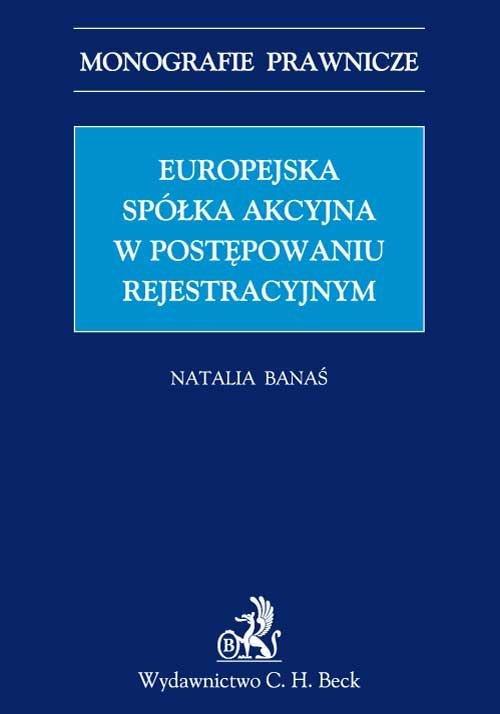 Europejska spółka akcyjna w postępowaniu rejestrowym - Ebook (Książka PDF) do pobrania w formacie PDF