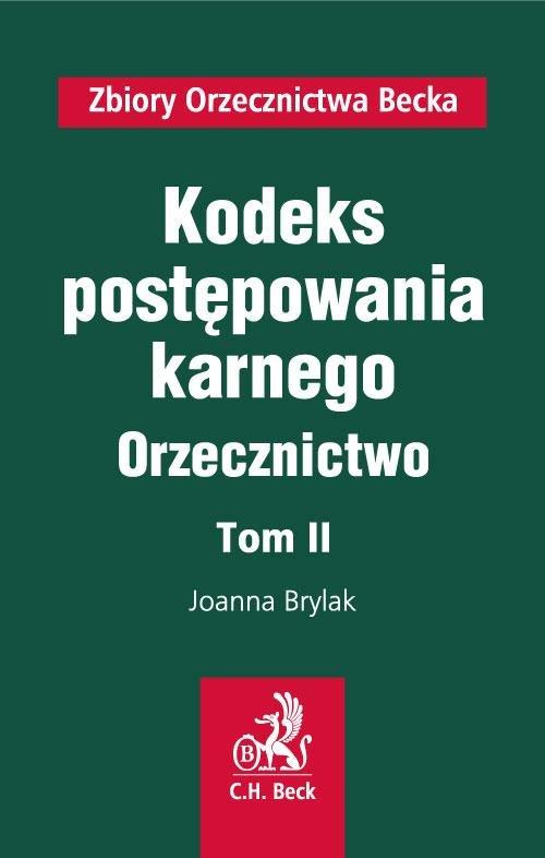 Kodeks postępowania karnego. Orzecznictwo. Tom II - Ebook (Książka PDF) do pobrania w formacie PDF